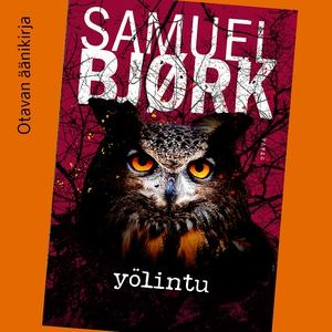 Yölintu (ljudbok) av Samuel Bjørk