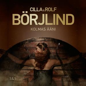 Kolmas ääni (ljudbok) av Rolf Börjlind, Cilla B