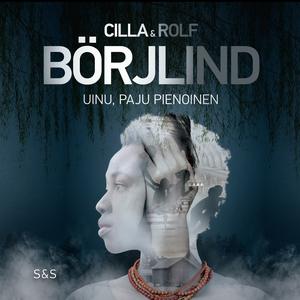 Uinu, paju pienoinen (ljudbok) av Rolf Börjlind