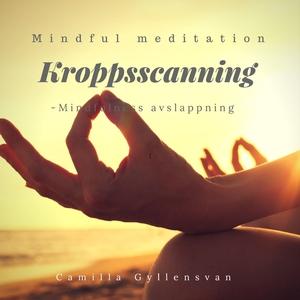 Liggande kroppsscanning- Mindfulness avslappnin