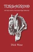 TURSAGRIND och sju andra övernaturliga historier