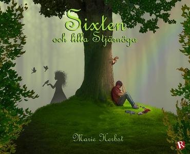 Sixten och lilla Stjärnöga (e-bok) av Marie Her