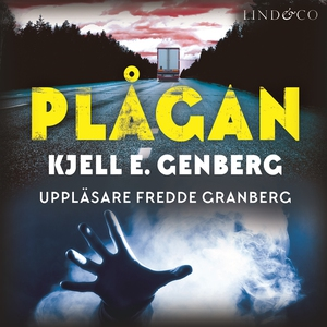 Plågan (ljudbok) av Kjell E. Genberg