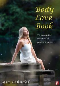 Body Love Book (e-bok) av Mia Lehndal