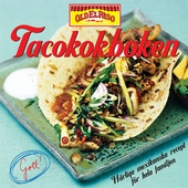 Tacokokboken : härliga mexikanska recept för hela familjen