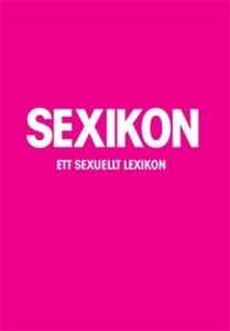 Sexikon : ett sexuellt lexikon (PDF) (e-bok) av