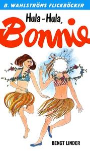 Bonnie 11 - Hula-Hula, Bonnie (e-bok) av Bengt