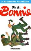 Bonnie 13 - Giv akt, Bonnie