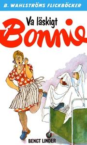 Bonnie 14 - Va läskigt, Bonnie (e-bok) av Bengt