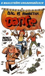 Dante 13 - Pang på rödbetan, Dante (e-bok) av B