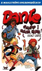 Dante 17 - Fnurp i kolan, Dante (e-bok) av Beng
