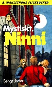 Ninni 7 - Mystiskt, Ninni (e-bok) av Bengt Lind