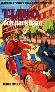 Tjabo 3 - Tjabo och parkligan (e-bok) av Bengt