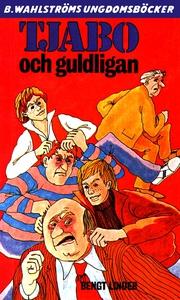 Tjabo 5 - Tjabo och guldligan (e-bok) av Bengt