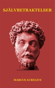 Självbetraktelser (e-bok) av Marcus Aurelius