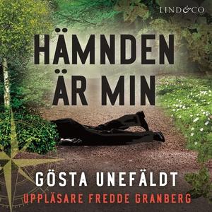 Hämnden är min (ljudbok) av Gösta Unefäldt