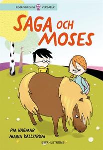 Saga och Max 1 - Saga och Moses (e-bok) av Pia