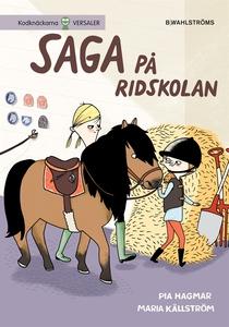 Saga och Max 2 - Saga på ridskolan (e-bok) av P