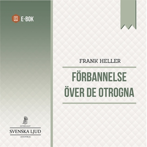 Förbannelse över de otrogna (e-bok) av Frank He