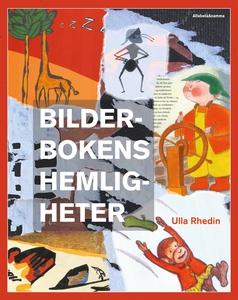 Bilderbokens hemligheter (e-bok) av Ulla Rhedin