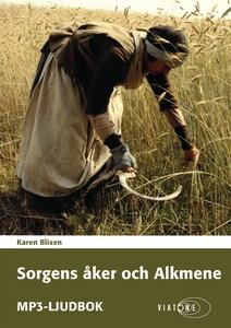 Sorgens Åker och Alkmene (ljudbok) av Karen Bli