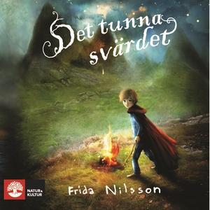 Det tunna svärdet (ljudbok) av Frida Nilsson, A