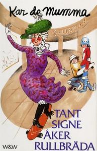 Tant Signe åker rullbräda (e-bok) av Erik Zette