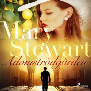 Adonisträdgården (ljudbok) av Mary Stewart