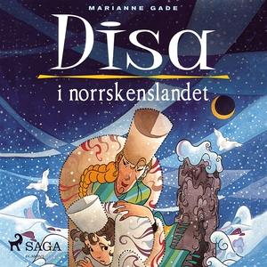 Disa i norrskenslandet (ljudbok) av Marianne Ga