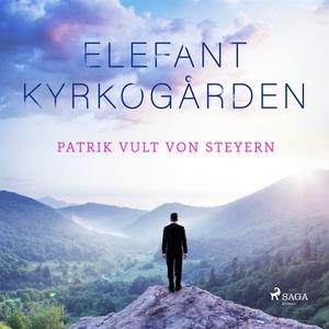 Elefantkyrkogården (ljudbok) av Patrik Vult von