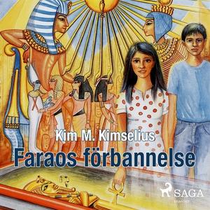Faraos förbannelse (ljudbok) av Kim M. Kimseliu