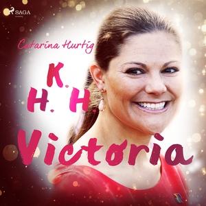HKH Victoria - ett personligt porträtt (ljudbok