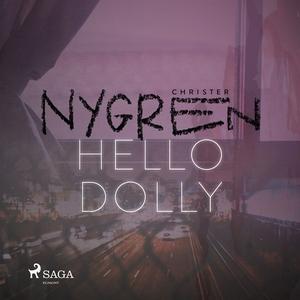 Hello Dolly (ljudbok) av Christer Nygren