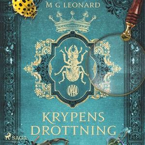 Krypens drottning (ljudbok) av M.G. Leonard