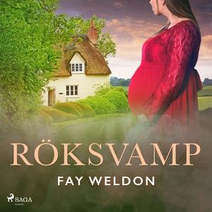 Röksvamp (ljudbok) av Fay Weldon