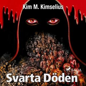 Svarta döden? (ljudbok) av Kim M. Kimselius