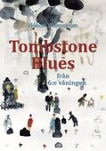 Tombstone Blues från 6:e våningen