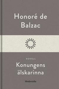 Konungens älskarinna (e-bok) av Honoré De Balza