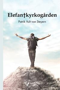 Elefantkyrkogården (e-bok) av Patrik Vult von S