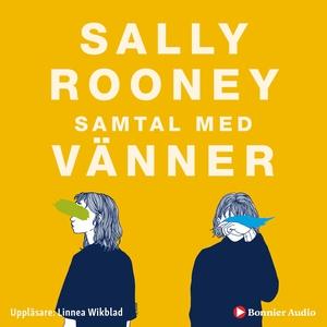 Samtal med vänner (ljudbok) av Sally Rooney