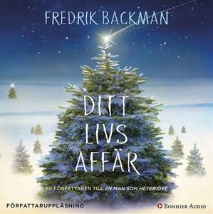 Ditt livs affär (ljudbok) av Fredrik Backman