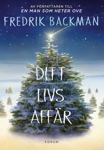 Ditt livs affär (e-bok) av Fredrik Backman