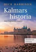 Kalmars historia. Medeltid och renässans