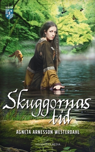 Skuggornas tid (e-bok) av Agneta Arnesson Weste