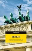 Berlin. Litteratur, currywurst, historia, film, klubb, konst, migration, kyrkogårdar