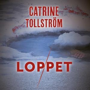 Loppet (ljudbok) av Catrine Tollström