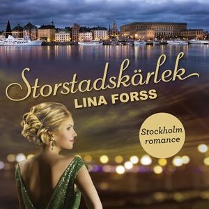 Storstadskärlek (ljudbok) av Lina Forss
