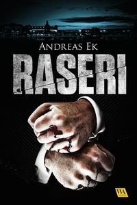 Raseri (e-bok) av Andreas Ek