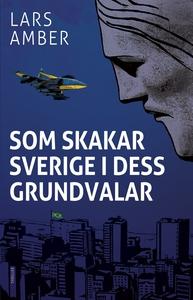 Som skakar Sverige i dess grundvalar (e-bok) av
