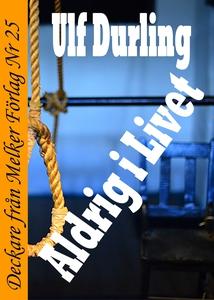Aldrig i Livet (e-bok) av Ulf Durling